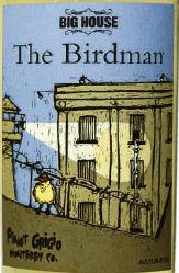 The Birdman pinot grigio review